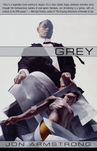 Grey a novel by Jon Armstrong